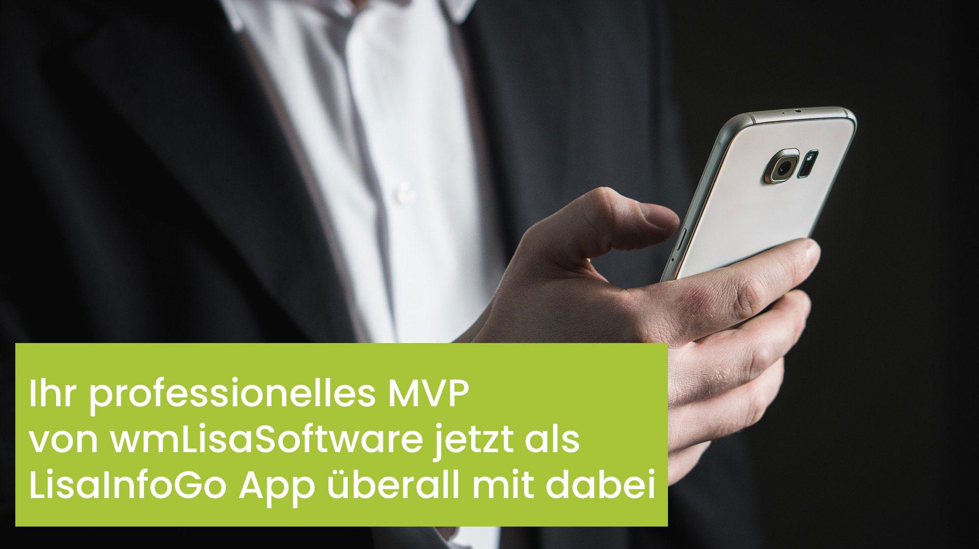 MVP App, Lisa InfoGo, wmLisaSoftware, Maklerverwaltungsprogramm, Software für Versicherungsmakler